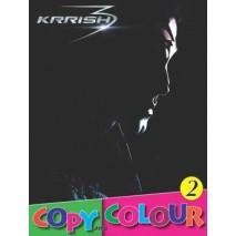 Krrish Copy Colour 2